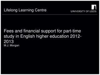 Fees and financial support for part-time study in English higher education 2012-2013