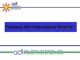 February 2014 Educational Webinar