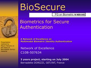BioSecure Biometrics for Secure Authentication
