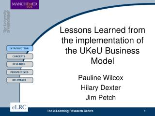 Lessons Learned from the implementation of the UKeU Business Model