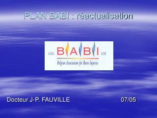 PLAN BABI : réactualisation