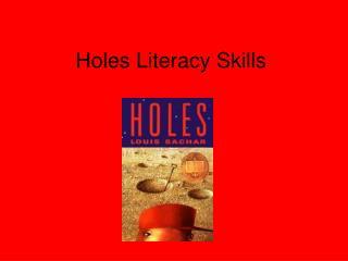 Holes Literacy Skills