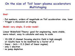 On the size of TeV laser-plasma accelerators Multistaging