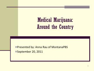 Medical Marijuana: Around the Country