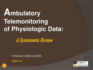 A mbulatory Telemonitoring of Physiologic Data: A Systematic Review