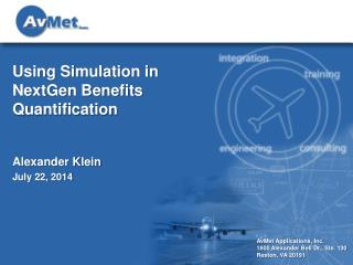 Using Simulation in NextGen Benefits Quantification
