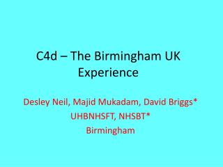 C4d – The Birmingham UK Experience