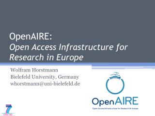 OpenAIRE:  Open Access Infrastructure for Research in Europe