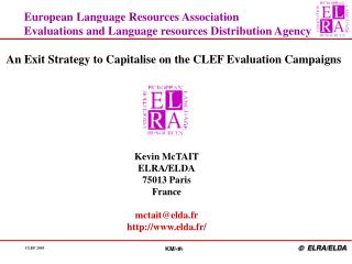European Language Resources Association Evaluations and Language resources Distribution Agency