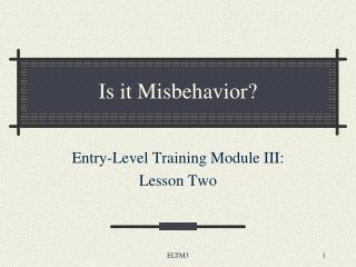 Is it Misbehavior?