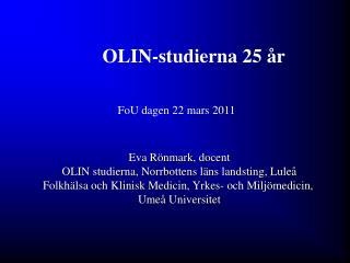 OLIN-studierna 25 år