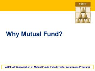 Why Mutual Fund?