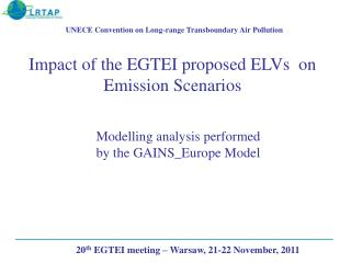 Impact of the EGTEI proposed ELVs  on Emission Scenarios