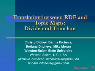 Translation between RDF and Topic Maps:  Divide and Translate