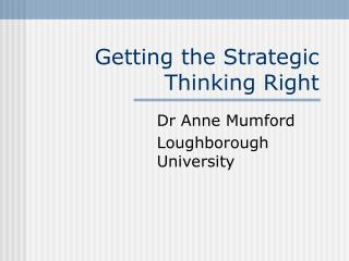 Getting the Strategic Thinking Right