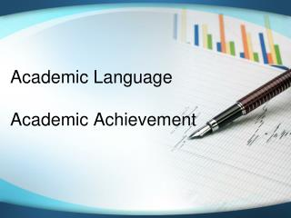 Academic Language Academic Achievement