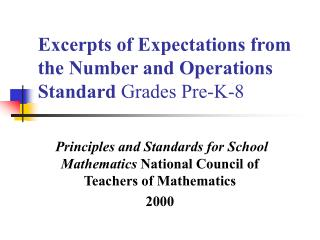 Excerpts of Expectations from the Number and Operations Standard  Grades Pre-K-8
