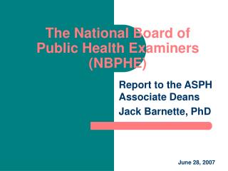 The National Board of Public Health Examiners NBPHE