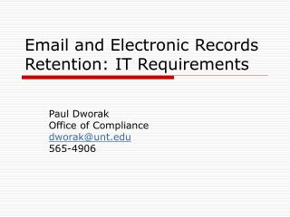 Email and Electronic Records Retention: IT Requirements
