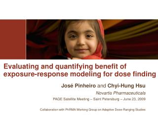 Evaluating and quantifying benefit of  exposure-response modeling for dose finding