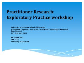 Practitioner Research: Exploratory Practice workshop