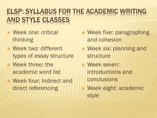 ELSP: syllabus for the academic writing and style classes