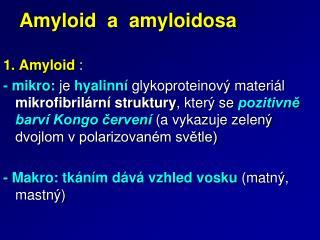 Amyloid  a  amyloidosa