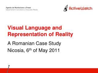 Visual Language and Representation of Reality
