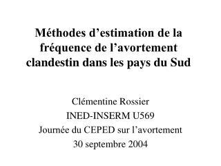 Méthodes d'estimation de la fréquence de l'avortement clandestin dans les pays du Sud