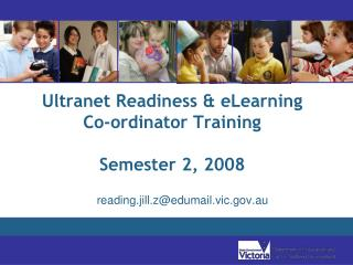 Ultranet Readiness & eLearning  Co-ordinator Training Semester 2, 2008