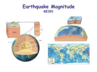 Earthquake Magnitude GE391