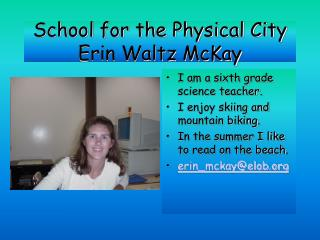 School for the Physical City Erin Waltz McKay