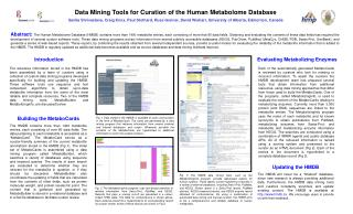 Data Mining Tools for Curation of the Human Metabolome Database Savita Shrivastava, Craig Knox, Paul Stothard, Russ Grei