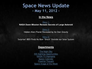 Space News Update - May 11, 2012 -
