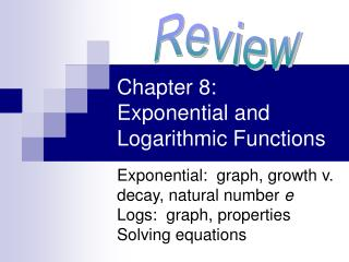 Chapter 8:  Exponential and Logarithmic Functions