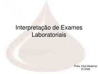 Interpretação de Exames Laboratoriais