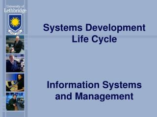 Systems Development Life Cycle In formation Systems and Management