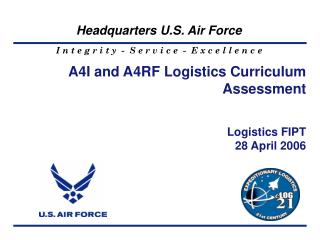 A4I and A4RF Logistics Curriculum Assessment Logistics FIPT 28 April 2006