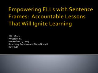 Empowering ELLs with Sentence Frames:  Accountable Lessons That Will Ignite Learning