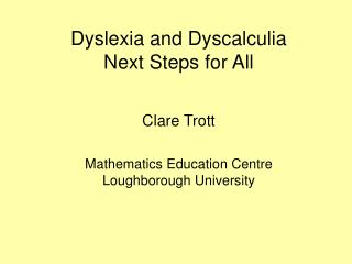 Maths support for dyslexic and dyscalculic students Approx. 20 students per week, one-to-one basis
