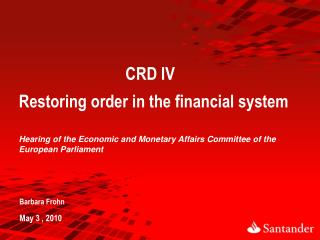 CRD IV   Restoring order in the financial system