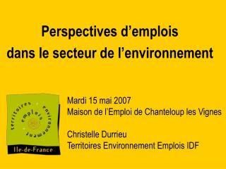 Perspectives d'emplois  dans le secteur de l'environnement
