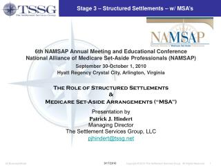 Stage 3 – Structured Settlements – w/ MSA's