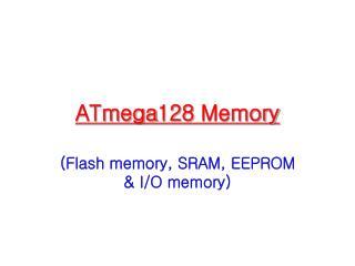 ATmega128 Memory