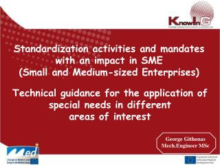 Standardization activities and mandates  with an impact in SME