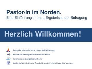 Pastor/in im Norden. Eine Einführung in erste Ergebnisse der Befragung