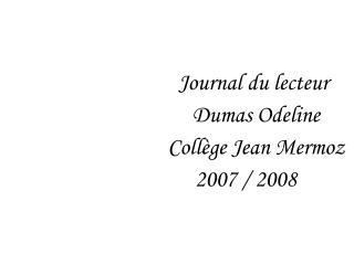 Journal du lecteur                                  Dumas Odeline