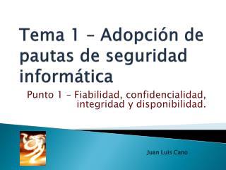 Tema 1 � Adopci�n de pautas de seguridad inform�tica