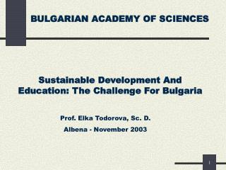 BULGARIAN ACADEMY OF SCIENCES