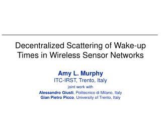 Decentralized Scattering of Wake-up Times in Wireless Sensor Networks